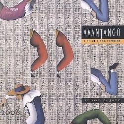 Avantango - Y en el 2000 también