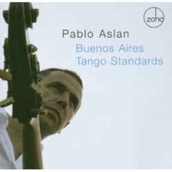Pablo Aslan - Buenos Aires Tango Standards